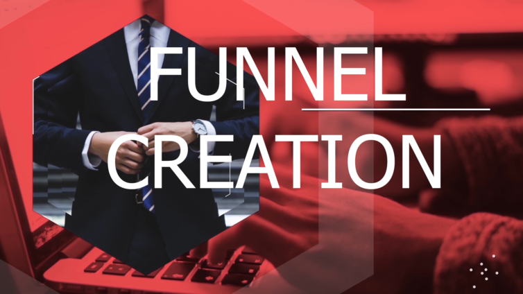 Funnel Creation